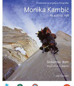 Plakat Monika Kambič u Slovenskom domu, Zagreb. 19.4.2012