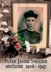 Polona Jurinić: Pater Janez Strašek mučenik 1906. – 1947.